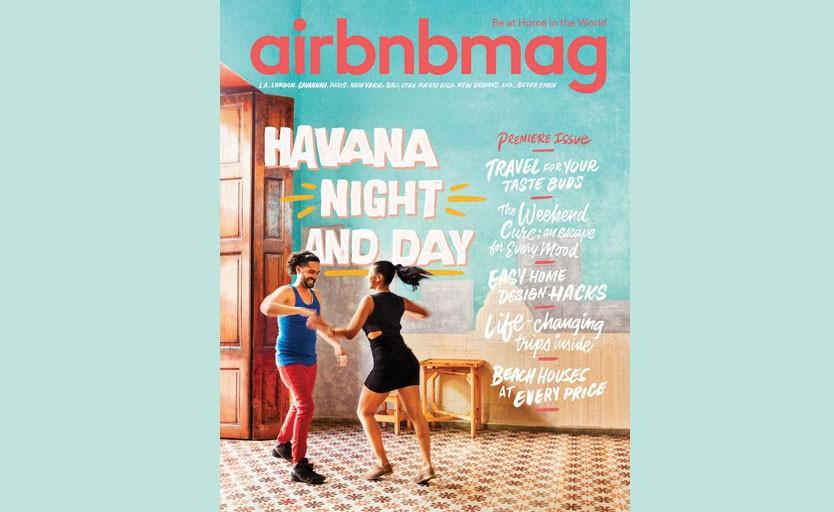Первый выпуск Airbnbmag. На обложке — материал про Гавану, столицу Кубы, который также был написан на основании данных Airbnb.