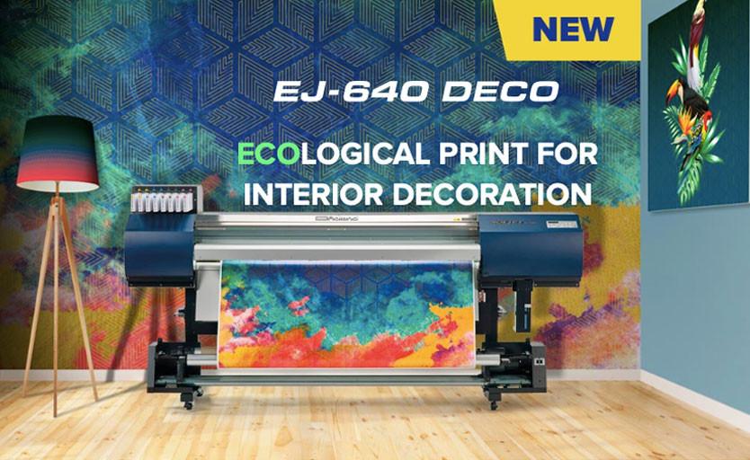 Roland DG выпустила новый широкоформатный принтер на водных чернилах* EJ-640 DECO